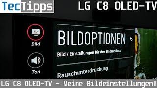 LG C8 4K-OLED-TV - Meine Bildeinstellungen! | Ratgeber | TecTipps | 4K
