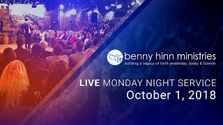 Benny Hinn LIVE Monday Night Service - October 1, 2018