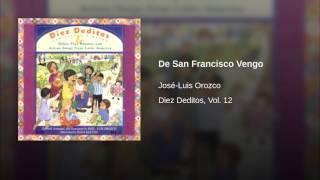 De San Francisco Vengo