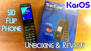 $10 Flip Phone?!? Alcatel MyFlip A405DL - Tracfone - Unboxing & Review!