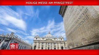 Papst Franziskus - Heilige Messe am Pfingstfest 2019-06-09