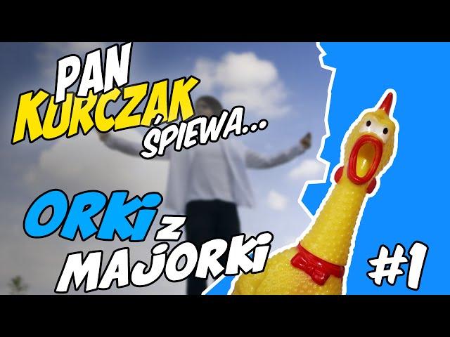 Orki-z-majorki-pan-kurczak