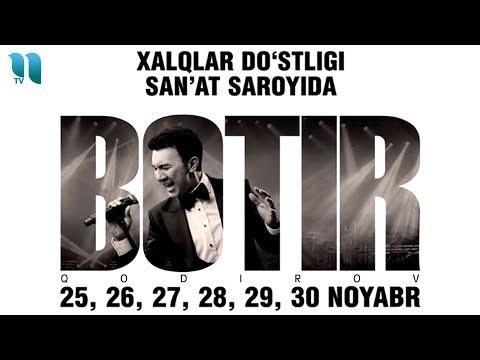 Botir Qodirov - 2019-yilgi konsert dasturi | Ботир Кодиров - 2019-йилги консерт дастури