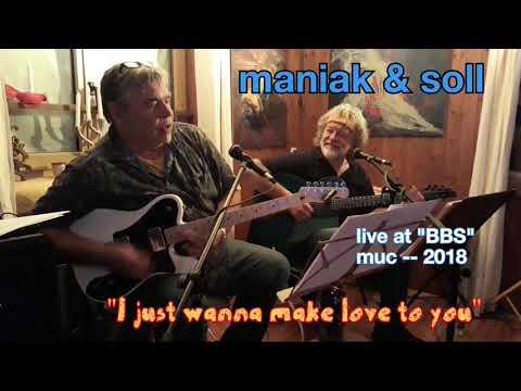 "MANIAK & SOLL - ""I Just Wanna Make Love To You"" - BBS 2018"