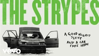 The Strypes - A Good Night's Sleep And A Cab Fare Home video