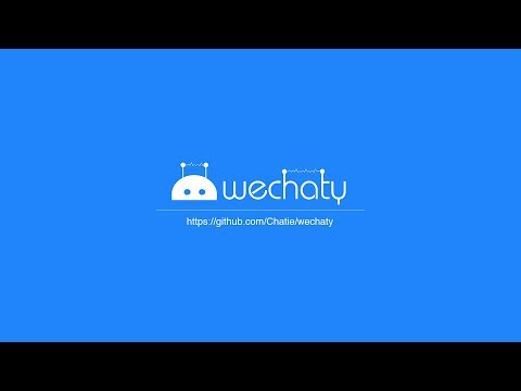 Getting Started with Wechaty @ Tencent