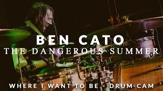 Ben Cato of The Dangerous Summer (Where I Want To Be - Drum Cam)