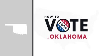 How To Vote In Oklahoma 2020
