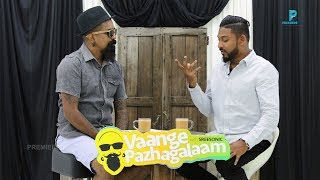 Saint | Vaange Pazhagalaam With Sreesonic | Episode 3