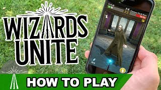 HOW TO PLAY WIZARDS UNITE