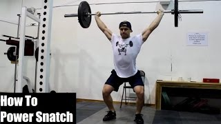 HOW To Power Snatch (Olympic Weightlifting)