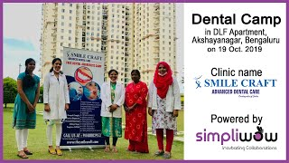 Simpliwow trusted partner Smile Craft, Akshayanagar, Bangalore – Apartment Camp @ DLF Westend Height