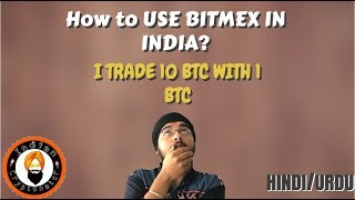 How To Use Bitmex IN INDIA?A Beginners Guide!