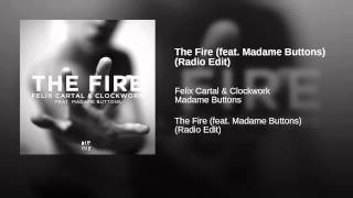 The Fire (feat. Madame Buttons) (Radio Edit)