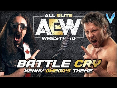 Little V - Battle Cry (Kenny Omega's AEW Theme)