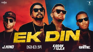 EK DIN Song Lyrics in English – KARAN AUJLA x BOHEMIA