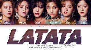(G)I-DLE - LATATA (English Ver.) (Color Coded Lyrics)