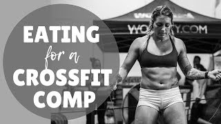 FULL DAY OF EATING / During A Crossfit Competition.. & WHAT TO BRING ON COMP DAY?