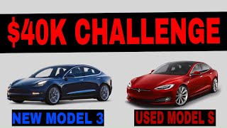 Should You Buy A New Tesla Model 3 or Used Model S?