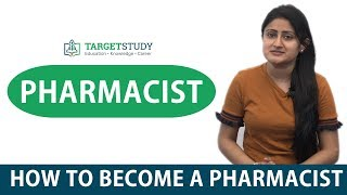 Pharmacist - How to become a Pharmacist - Eligibility, Process, Colleges and Salary