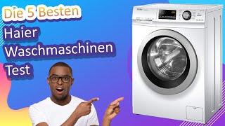 Die 5 Besten Haier Waschmaschinen Test 2021