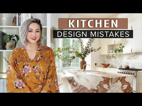 COMMON DESIGN MISTAKES   Kitchen Design Mistakes and How to Fix Them   Julie Khuu