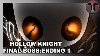 Hollow Knight | Final Boss | Ending 1