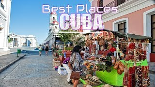 Top 10 Best Places To Visit In Cuba