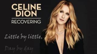 Céline Dion   Recovering (Lyrics)