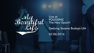 My Beautiful Life : Live at POLIGENIC (Anniversary OPUS 275)