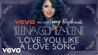 Selena Gomez - Love You Like A Love Song (Official Lyric