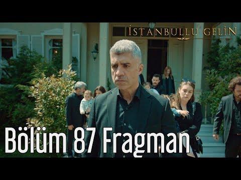 İstanbullu Gelin 87. Bölüm Fragman (Final)