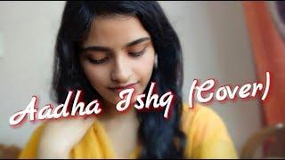 Aadha Ishq (Cover)   With Lyrics   Band Baaja   - YouTube