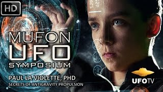 UFOs, TESLA & SECRET ANTIGRAVITY TECH – MUFON SYMPOSIUM – Paul La Violette, PhD