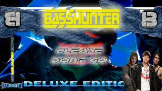 BassHunter - Please Don't Go (Ultra DJs Remix)