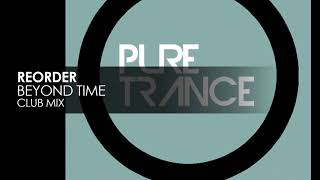 ReOrder - Beyond Time (Club Mix) [Pure Trance Recordings]