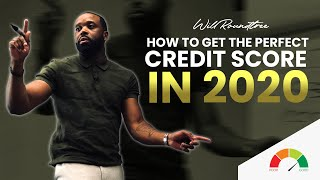 How To Get The Perfect Credit Score 2019