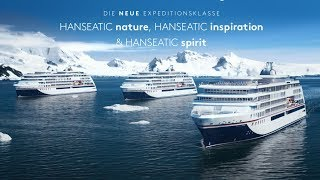 Hanseatic nature & Hanseatic inspiration & Hanseatic spirit: Die neue Expeditionsklasse