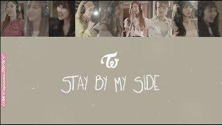 mqdefault - TWICE 트와이스 - Stay By My Side 한국어/ 발음/일본어/영어 가사 ENG/ROM/KAN Color Coded Lyrics 深夜のダメ恋図鑑 OST トゥワイス 歌詞