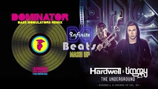 Hardwell & Timmy Trumpet - The Underground vs. Dominator (Infinite Beats Mashup)