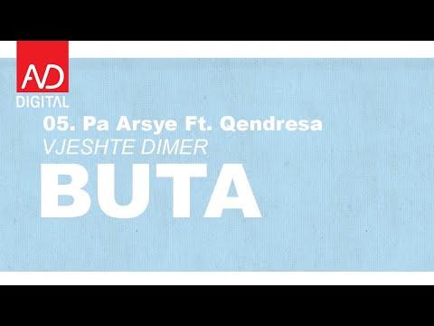Buta ft. Qendresa - Pa Arsye