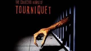 Tourniquet - The Hand Trembler
