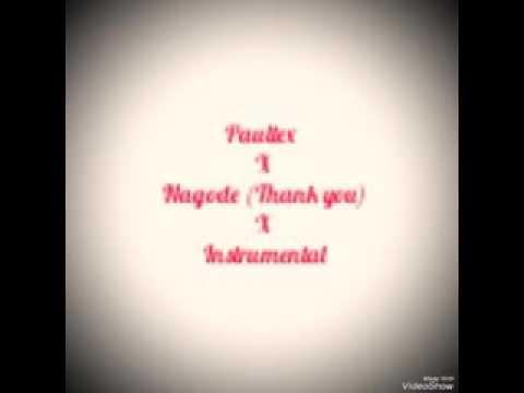 Paultex X Nagode (Thank you) Instrumentals