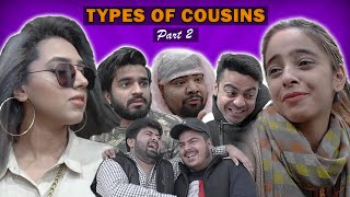 Types of Cousins Part 2 || Unique MicroFilms || UMF || DablewTee || WT || Comedy Skit