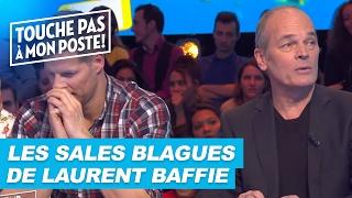 Les Sales Blagues De Laurent Baffie Dans TPMP