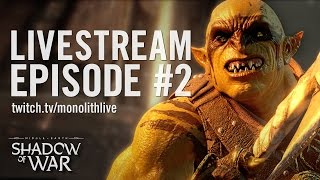 Shadow of War: Livestream Episode #2 | Covering the Official Walkthrough