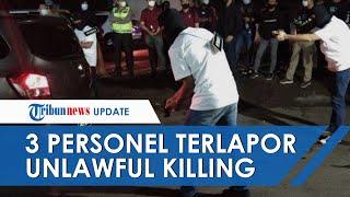 Berstatus Terlapor, 3 Personel Polda Metro Jaya Dituding 'Unlawful Killing' Terhadap 6 Laskar FPI