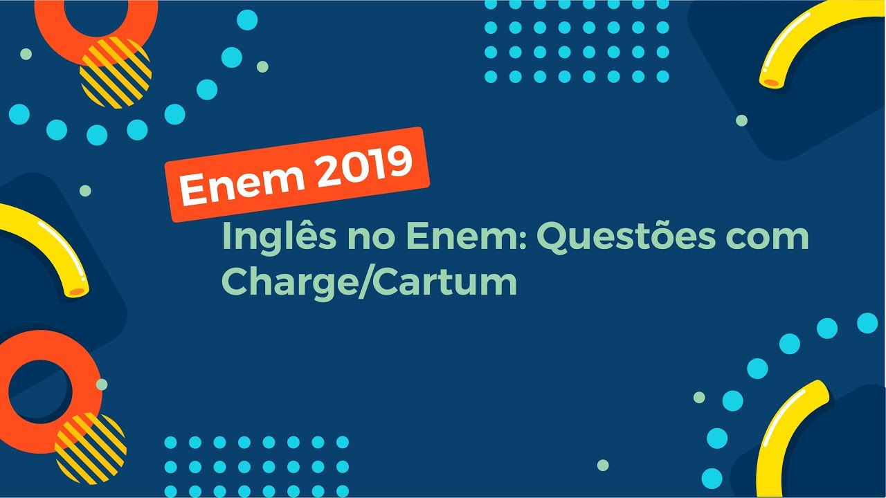 Inglês no Enem: Questões com Charge/Cartum