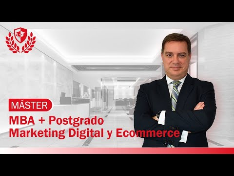 Máster en Administración de Empresas (MBA) + Marketing Digital y Ecommerce de Máster en Administración de Empresas (MBA) + Marketing Digital y Ecommerce en Mediterránea Business School