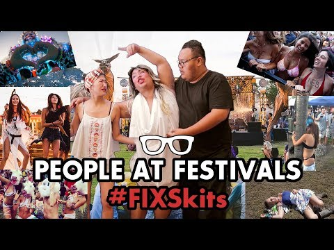 #FIXSkits: People At Festivals (Feat. Reza Chandika)
